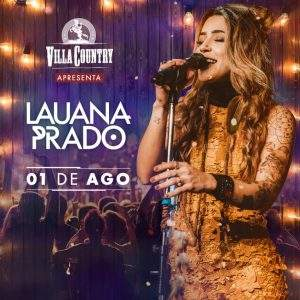 Lauana Prado esquenta a noite do Villa Country
