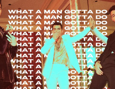 "Jonas Brothers lançam a inédita ""What a Man Gotta Do"""