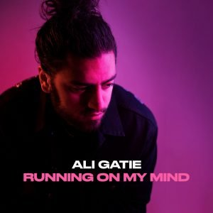 "Ali Gatie lança novo single ""Running On My Mind"""